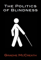 Image of the The Politics of Blindness: From Charity to Parity